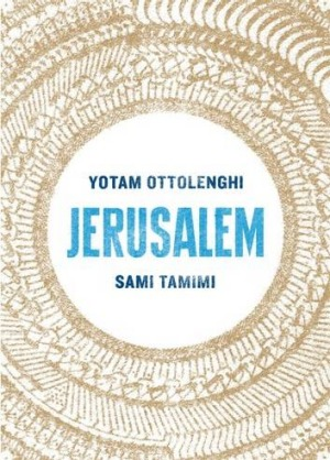 Jerusalem, by Yotam Ottolenghi and Sami Tammimi.