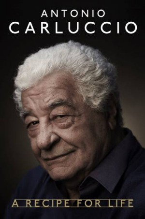 Antonio Carluccio: A Recipe for Life.