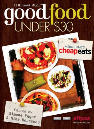 <i>Good Food Under $30</i> is the fresh, new version of <i>Cheap Eats</i>.