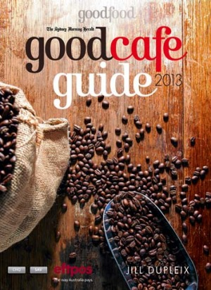 <i>The Sydney Morning Herald Good Cafe Guide 2013</i>.