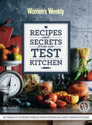 <i>Recipes and Secrets from our Test Kitchen</i>.