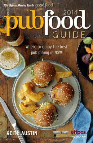 The Sydney Morning Herald Pub Food Guide 2014.