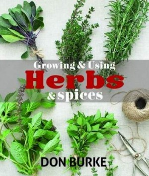 "Don Burke,Growing and Using Herbs and Spices"" (New Holland, $29.95)"