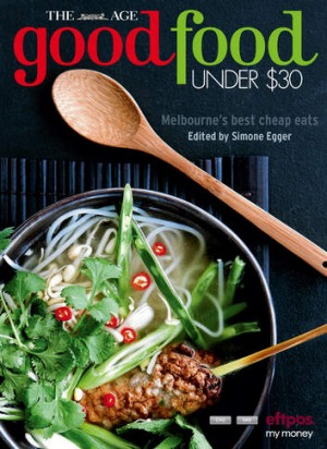The Age Good Food Under $30 2014 guide.