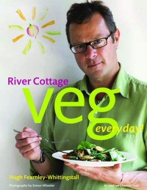 Hugh Fearnley-Whittingstall's <I>River Cottage Veg Everyday!</I>