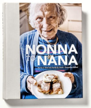 <i>Nonna to Nana: Stories of Food and Family</i>.