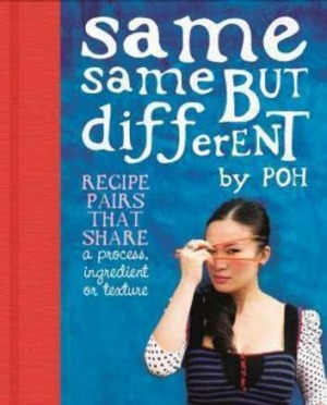 Poh's Ling Yeow's <I>Same Same But Different</I>. RRP $39.95.