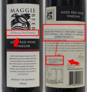 Maggie Beer aged red wine vinegar carried a South Australian address, but is made in Queensland.