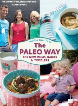<i>Bubba Yum Yum: The Paleo Way</i>, co-authored by Pete Evans.