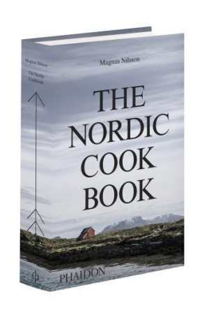<i>The Nordic Cookbook</i> by Magnus Nilsson is on sale now through Phaidon Press, $59.95.
