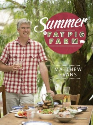 Summer on Fatpig Farm is the new cookbook by Matthew Evans.