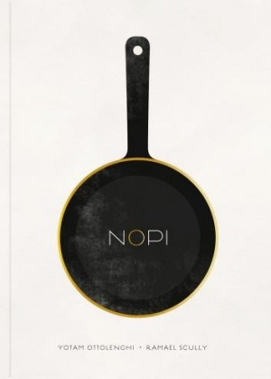 NOPI: The Cookbook by Yotam Ottolenghi and Ramael Scully.