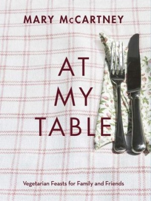 At My Table by Mary McCartney.