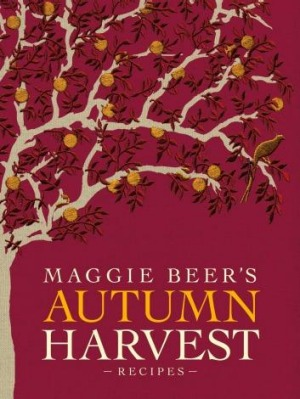Maggie Beer's Autumn Harvest.