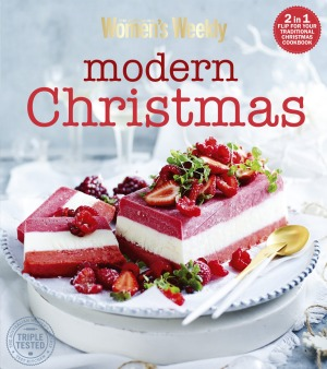<i>Traditional Christmas/Modern Christmas</i>, by the Australian Women's Weekly. AWW Cookbooks. $39.95.