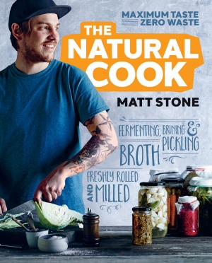 <i>The Natural Cook</i>, by Matt Stone.