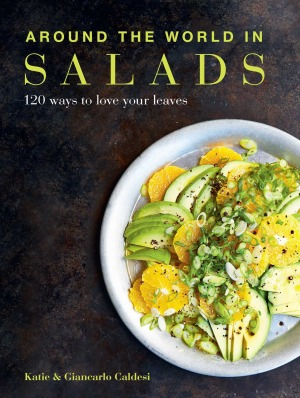 <I>Around The World In Salads</I> by Katie and Giancarlo Caldesi (Kyle Books, $39.99).