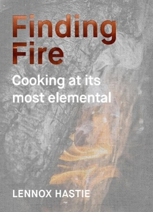 'Finding Fire' by Lennox Hastie.