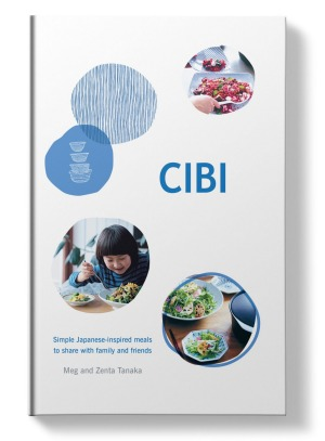 Cibi by Meg & Zenta Tanaka, published by Hardie Grant Books.