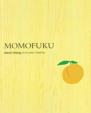 Momofuku by David Chang.
