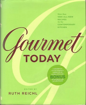 Gourmet Today by Ruth Reichl.