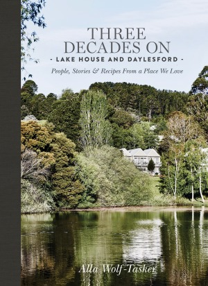 Lake House: Thirty Years On by Alla Wolf-Tasker.