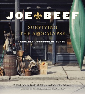 Joe Beef: Surviving the Apocalypse by David Mcmillan, Frederic Morin, Meredith Erickson.