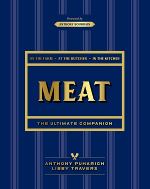 Meat: The Ultimate Companion by Anthony Puharich and Libby Travers.