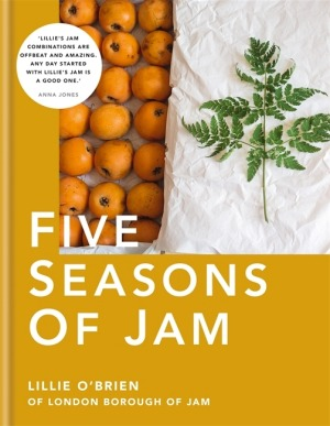 Five Seasons of Jam by Lillie O'Brien.