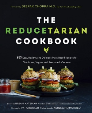 The Reducetarian Cookbook.
