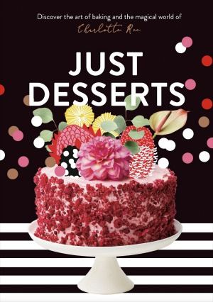 Just desserts by Charlotte Ree.
