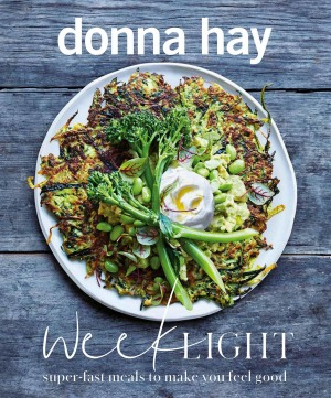 Week Light: Super-Fast Meals to Make You Feel Good by Donna Hay.