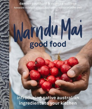 Warndu Mai (Good Food) by Damien Coulthard and Rebecca Sullivan.