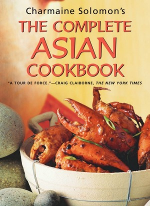 The Complete Asian Cookbook by Charmain Solomon.