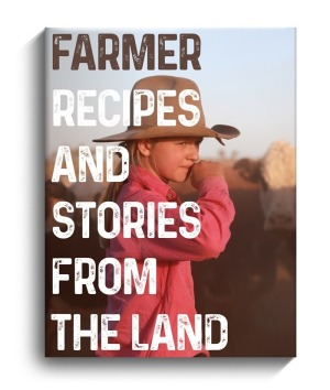 Farmer: Recipes and Stories from the Land.