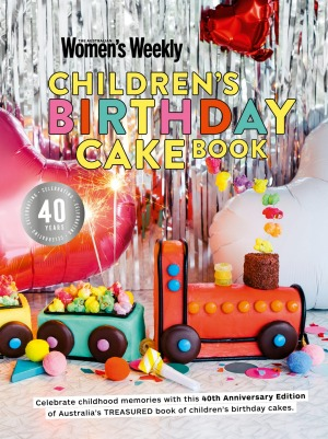 Happy 40th Birthday To The Women S Weekly Children S Birthday Cake Book