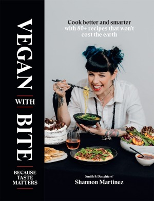 Cover of Shannon Martinez's new book Vegan with Bite.